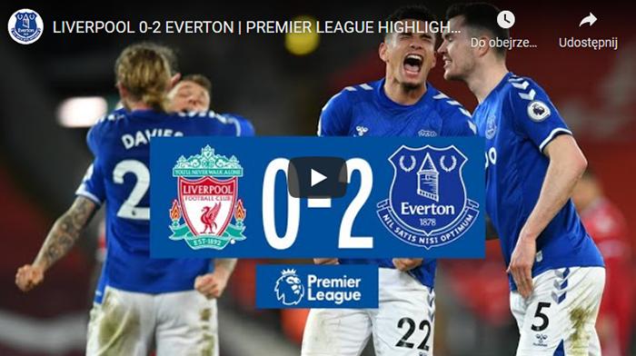 Liverpool Everton 0-2 2020-2021 skrót meczu